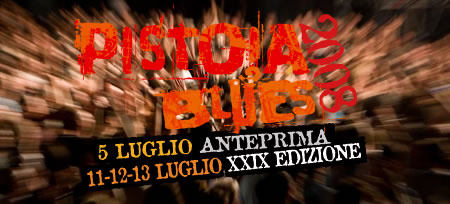 Pistoia Blues 2008 Anticipazioni